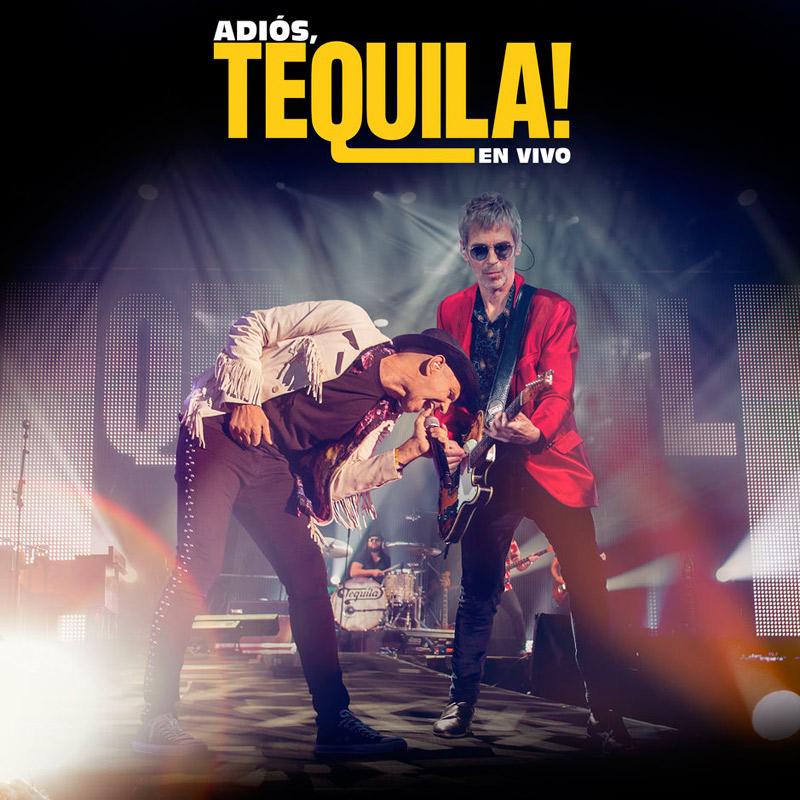 + info. de 'Adiós, Tequila! En vivo', Tequila (2019)