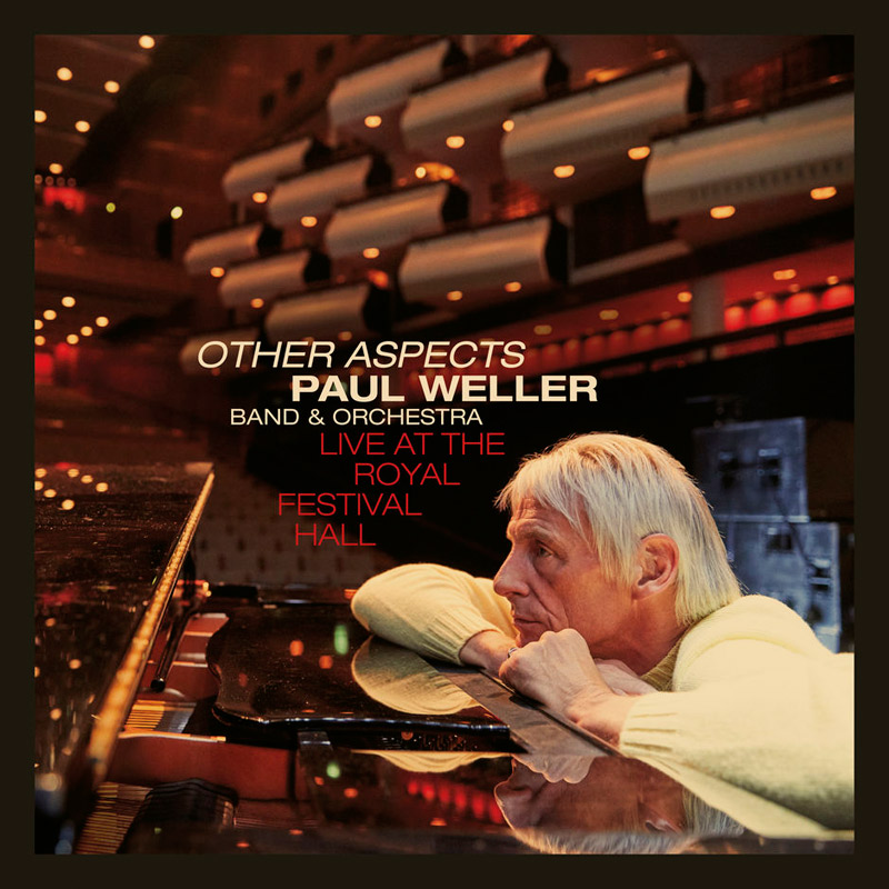 + info. de 'Other Aspects, Live at the Royal Festival Hall', Paul Weller (2019)