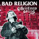 + info. de 'Christmas Songs', Bad Religion (2013)