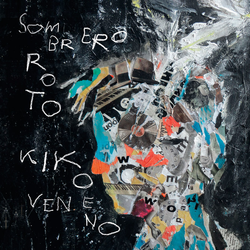 + info. de 'Sombrero Roto', Kiko Veneno (2019)