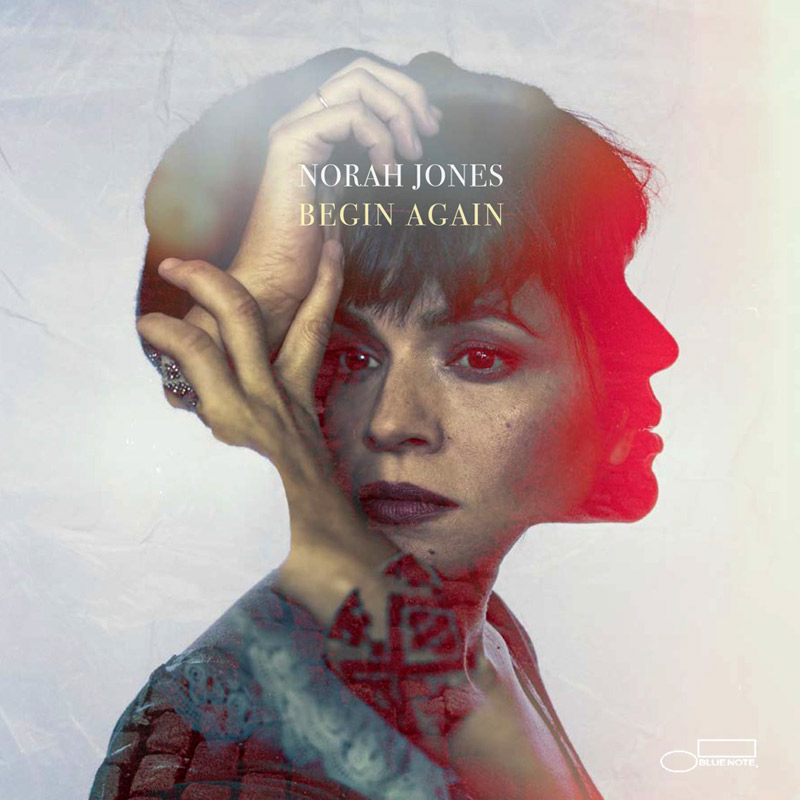 + info. de 'Begin Again', Norah Jones (2019)