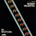 + info. de 'In Motion', Orquesta Bobby Valentín (1974)