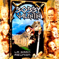 Carátula de 'La Gran Reunión', Orquesta Bobby Valentín (2000)