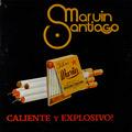 Carátula de 'Caliente y Explosivo!', Marvin Santiago (1980)