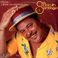 Carátula de 'Oficial! Y Ahora... con Tremenda Pinta!', Marvin Santiago (1986)