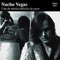 Carátula de 'Cajas de Música Difíciles de Parar', Nacho Vegas (2003)