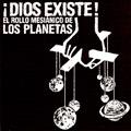 Carátula de '¡Dios Existe! El Rollo Mesiánico de Los Planetas', Los Planetas (1999)