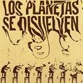 Carátula de 'Los Planetas se Disuelven', Los Planetas (2003)