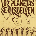 Carátula de 'Los Planetas se Disuelven',  (2003)