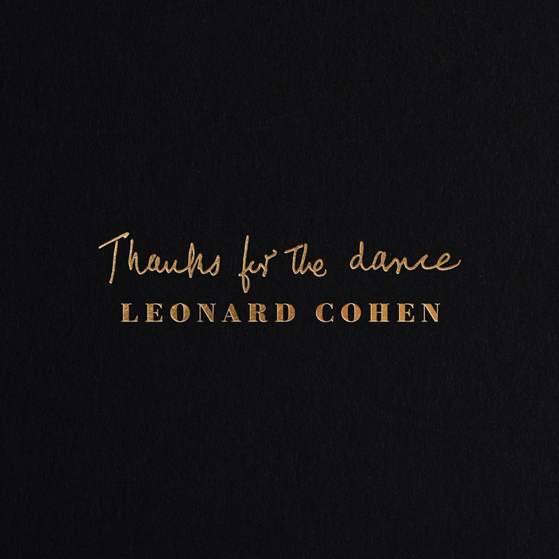 + info. de 'Thanks for the Dance', Leonard Cohen (2019)