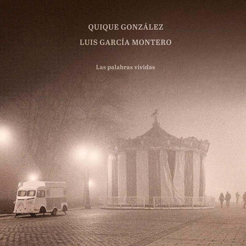 + info. de 'Las Palabras Vividas', Quique González (2019)