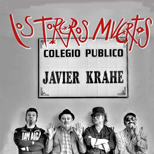 + info. de 'Colegio Público Javier Krahe', Los Toreros Muertos (2020)