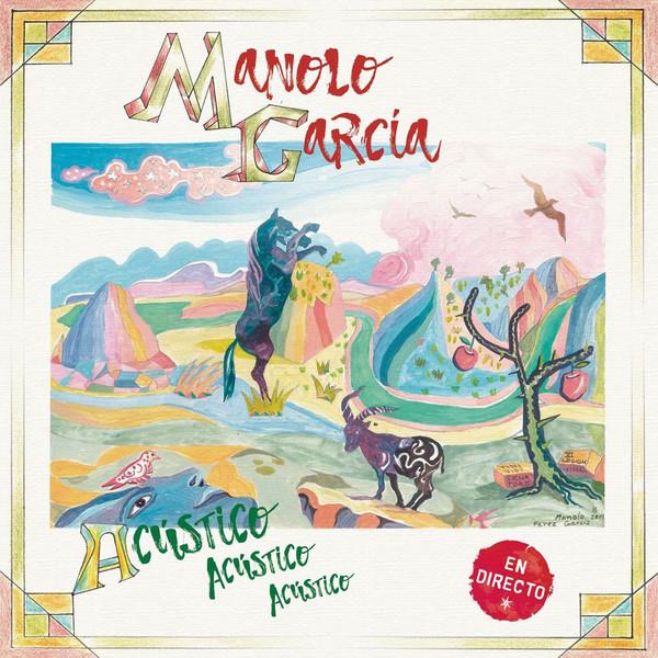 + info. de 'Acústico, Acústico, Acústico', Manolo García (2020)
