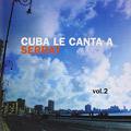 Carátula de 'Cuba le Canta a Serrat, vol. 2', Joan Manuel Serrat (2007)