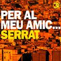 + info. de 'Per al Meu Amic... Serrat', Peret (2006)
