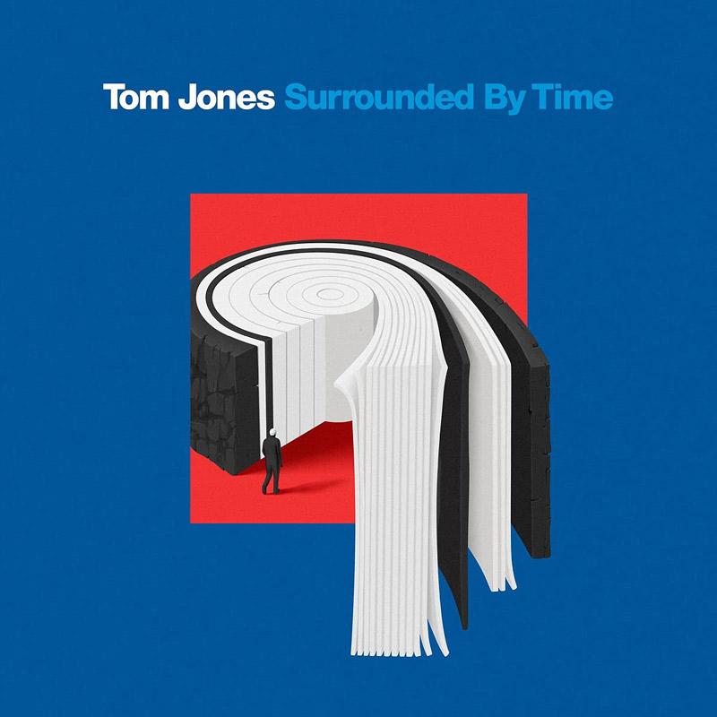 Carátula de 'Surrounded by Time', Tom Jones (2021)