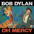 Carátula de 'Oh Mercy', Bob Dylan (1989)