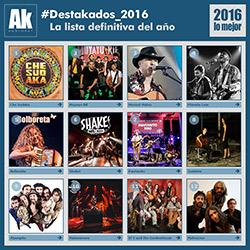 #Destakados_2016. La lista definitiva del año
