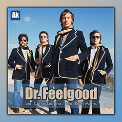 Dr. Feelgood, influyentes e incendiarios como pocos