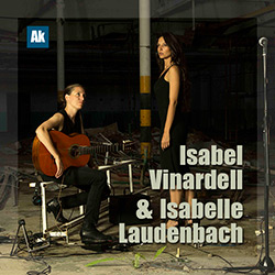 Isabel Vinardell & Isabelle Laudenbach, un dúo muy particular…