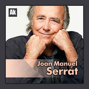 Serrat, el cantautor más reconocido y estimado