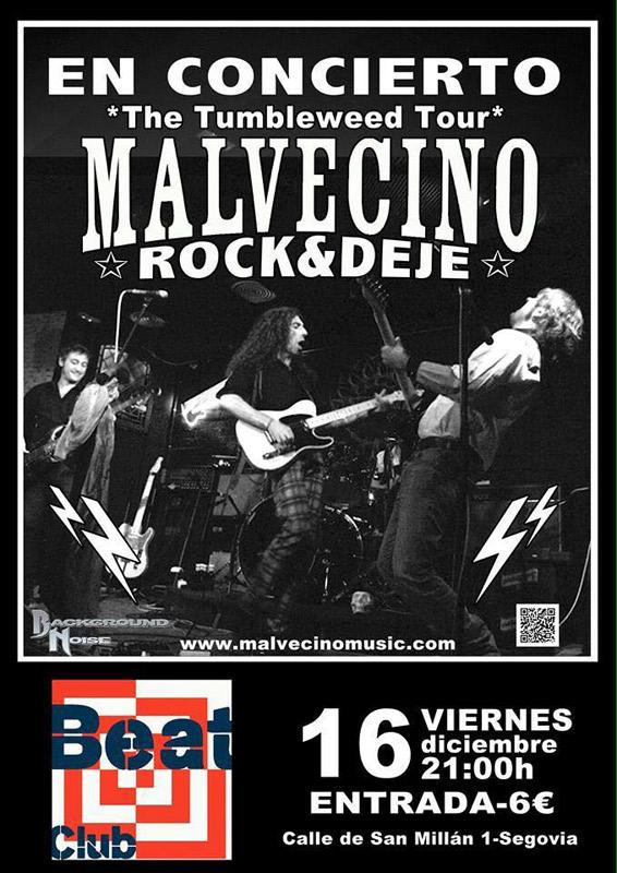 Malvecino en Beat Club Segovia, más info...