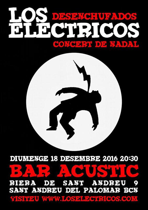 Los Eléctricos en Bar Acústic, más info...