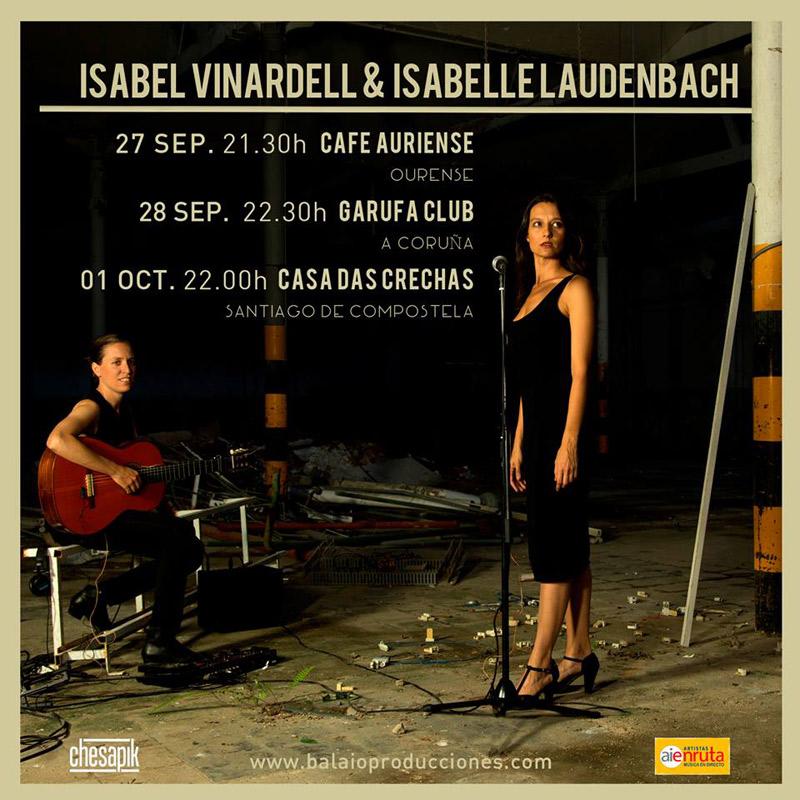 Isabel Vinardell & Isabelle Laudenbach en Café Auriense, más info...