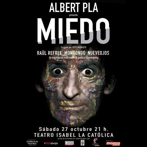 Albert Pla en Teatro Isabel La Católica, más info...
