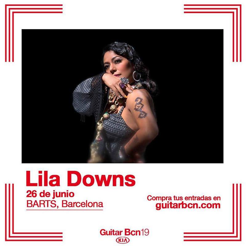 Lila Downs en Guitar BCN19, más info...