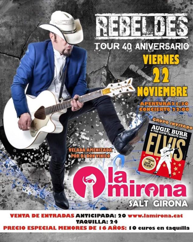 Los Rebeldes en La Mirona, más info...