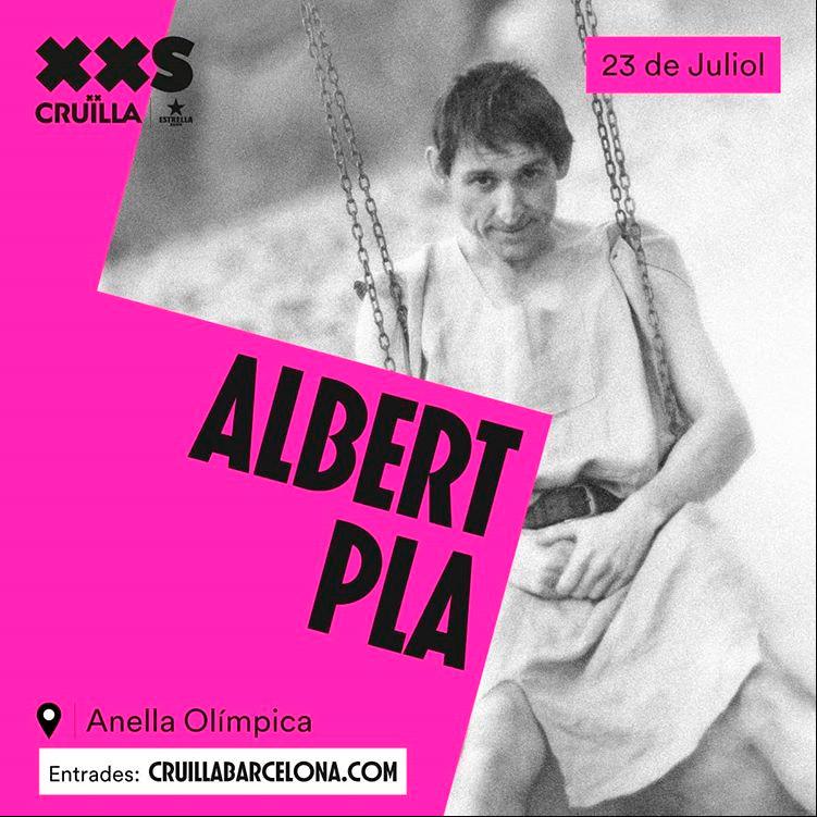 Albert Pla en Cruïlla Barcelona Summer Festival, más info...