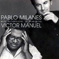 Pablo Milanés y Víctor Manuel (ampliar foto...)