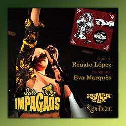 """Los Impagaos presentaron """"No lo Intenten en Casa"""" en el Rumba Club, ampliar"""