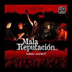 """""""Buenas Noches!!"""", el disco en directo de Mala Reputación, ampliar"""