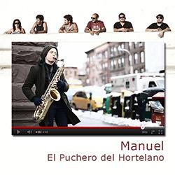"""El Puchero lanzan """"Manuel"""", el videoclip de su nuevo single, ampliar"""