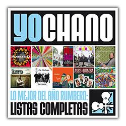 YoChano publica las listas con lo mejor del año rumbero, ampliar