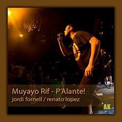 Muyayo Rif presentó P'Alante! en la sala Music Hall de Barcelona, ampliar