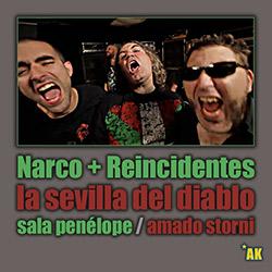 """Narco + Reincidentes presentan """"La Sevilla del Diablo"""", ampliar"""