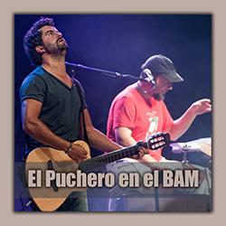 El Puchero vuelve a Barcelona para actuar en el BAM, ampliar