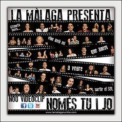 """La Màlaga presenta el videoclip """"Només Tu i Jo"""", ampliar"""