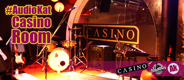 1a edición del #AudioKat_Casino_Room… much more pachanga!...