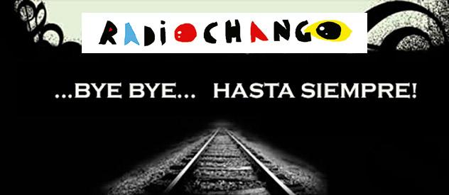 RadioChango, la web mestiza por excelencia, se despide...