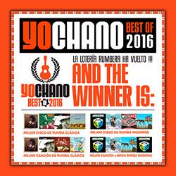 YoChano Best of 2016, la 8ª edición con lo mejor de la rumba, ampliar