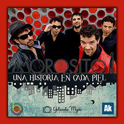 Una Historia en Cada Piel, once nuevas canciones marca Morosito, ampliar