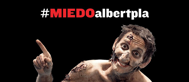 Albert Pla, mucho #Miedo...