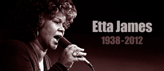 A propósito de Etta James (1938-2012)...